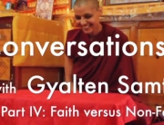 Conversations with Gyalten-4